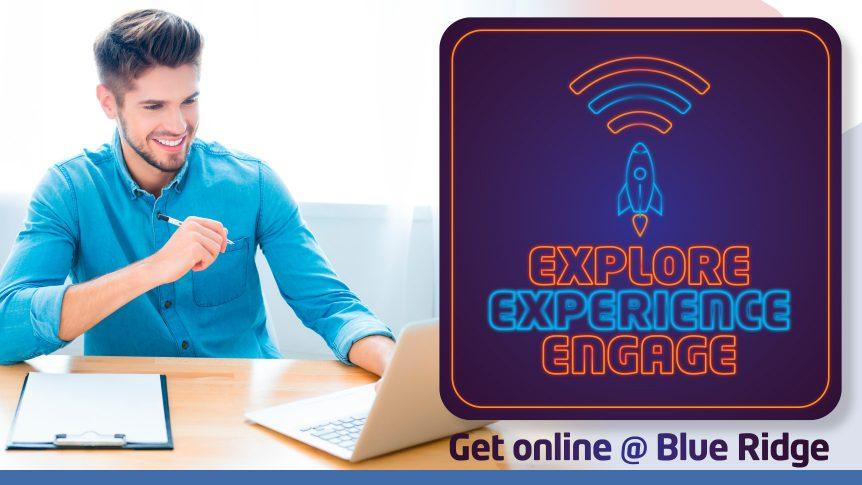 smiling student at laptop Explore Experience Engage Get online @ Blue Ridge QEP logo