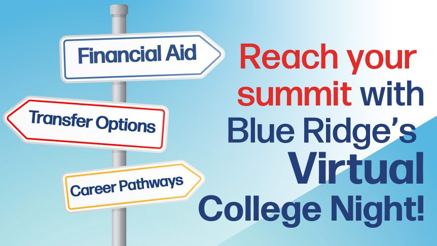 """Caption: """"Reach your summit with Blue Ridge's Virtual College Night!"""" image with road signs that say """"Financial Aid,"""" """"Transfer Options,"""" and """"Career Pathways"""""""