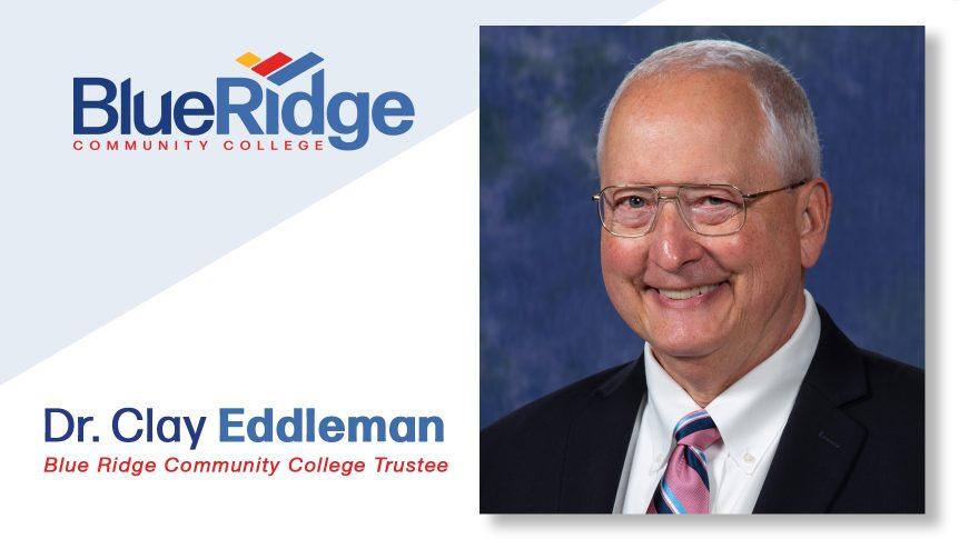 Blue Ridge Community College logo; Dr. Clay Eddleman, Blue Ridge Community College Trustee portrait