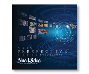 A New Perspective: 2017-2018 Annual Report, Blue Ridge Community College