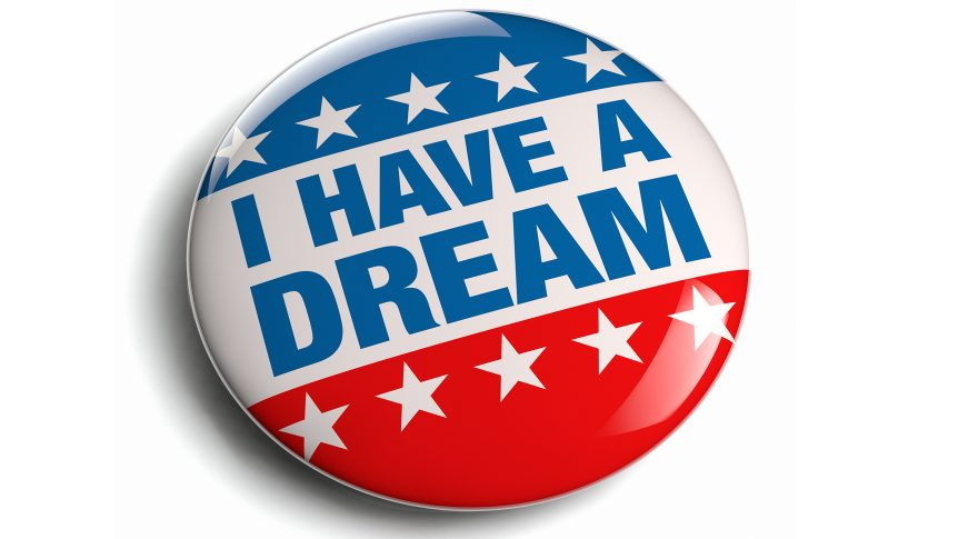 """""""I Have A Dream"""" on red, white, blue button"""