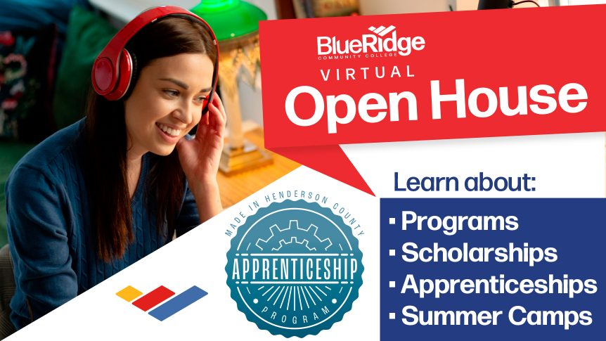Blue Ridge Community College Virtual Open House; Learn about Programs, Scholarships, Apprenticeships, Summer Camps; Smiling student with headphones; Apprenticeship logo